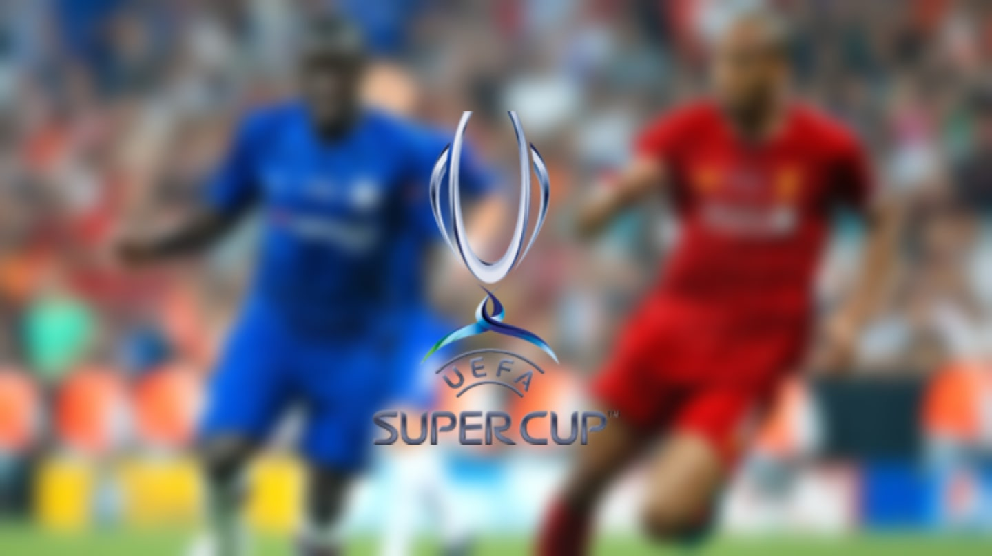 Super Cup Review: Liverpool 2-2 Chelsea (Liverpool win 5-4 on penalties)