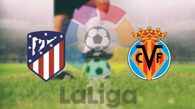 Atletico Madrid vs Villareal Prediction: La Liga Match Preview for 23.02.2020