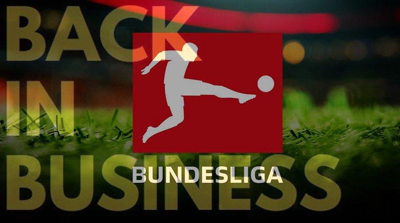 Bundesliga Back in Business