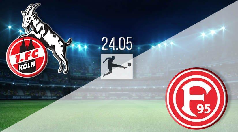 FC Köln vs Fortuna Dusseldorf Prediction: Bundesliga Match on 24.05.2020