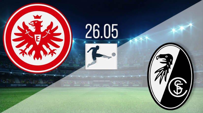 Eintracht Frankfurt vs SC Freiburg Prediction: Bundesliga Match on 26.05.2020