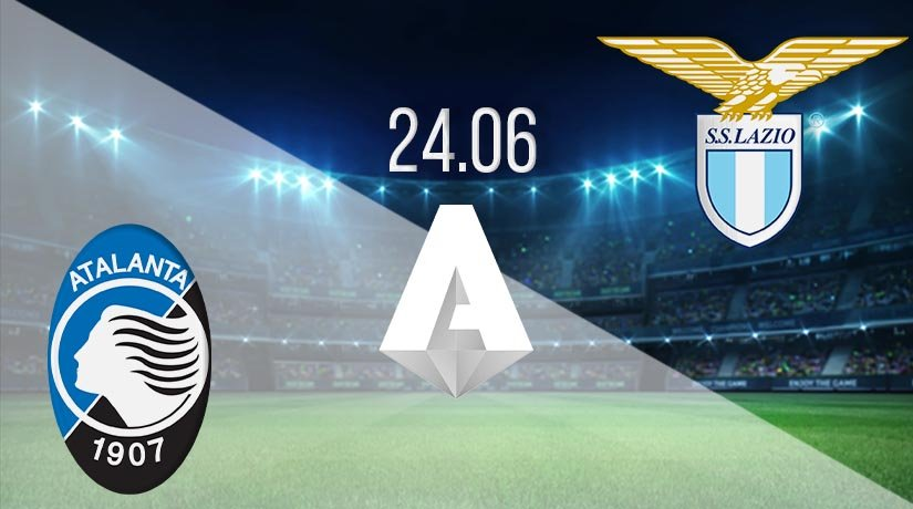 Atalanta vs Lazio Prediction: Serie A Match on 24.06.2020