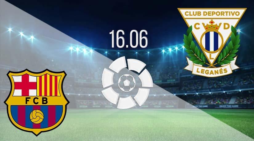Barcelona vs Leganes Prediction: La Liga Match on 16.06.2020