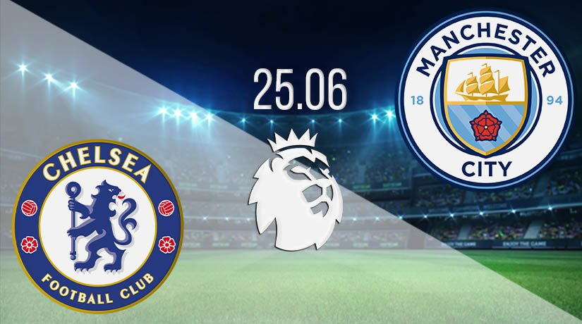 Chelsea vs Manchester City Prediction: Premier League Match on 25.06.2020