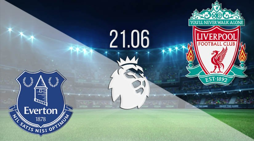 Everton vs Liverpool Prediction: Premier League Match on 21.06.2020