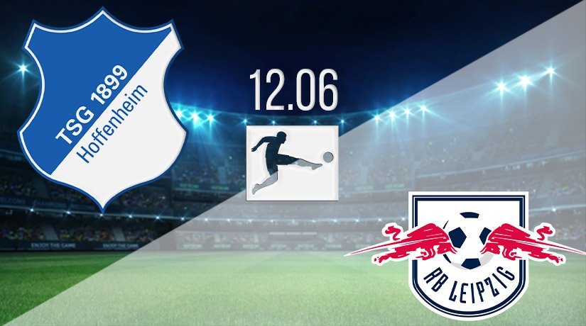 Hoffenheim vs RB Leipzig Prediction: Bundesliga Match on 12.06.2020