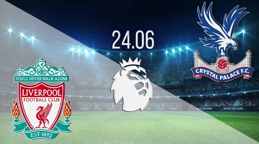 Liverpool vs Crystal Palace Prediction: Premier League Match on 24.06.2020