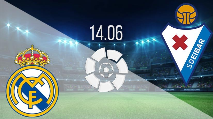 Real Madrid vs Eibar Prediction: La Liga Match on 14.06.2020