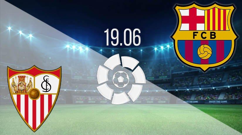 Sevilla vs Barcelona Prediction: La Liga Match on 19.06.2020