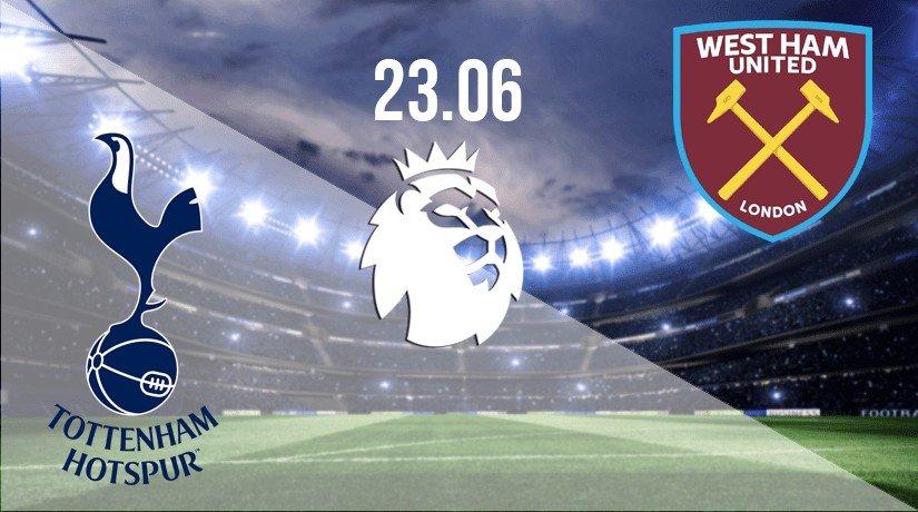 Tottenham Hotspur vs West Ham United Prediction: Premier League Match on 23.06.2020
