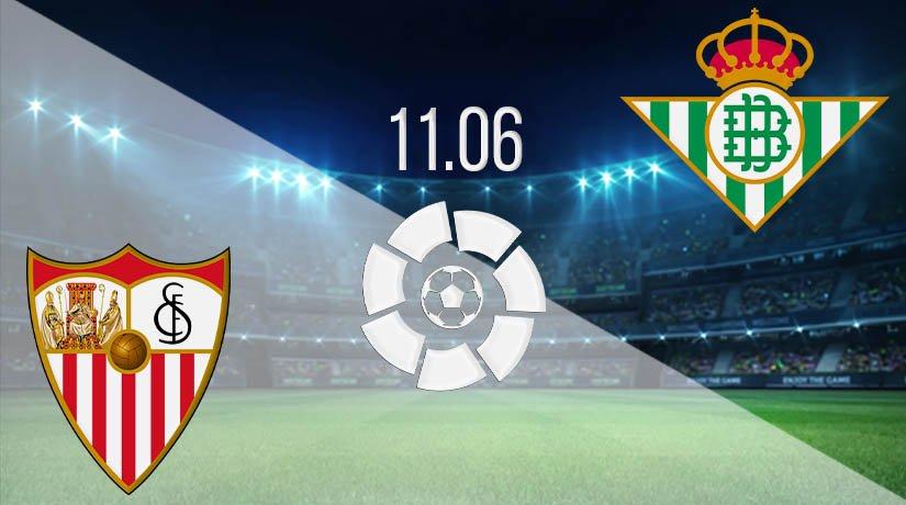 Sevilla vs Real Betis Prediction: La Liga Match on 11.06.2020