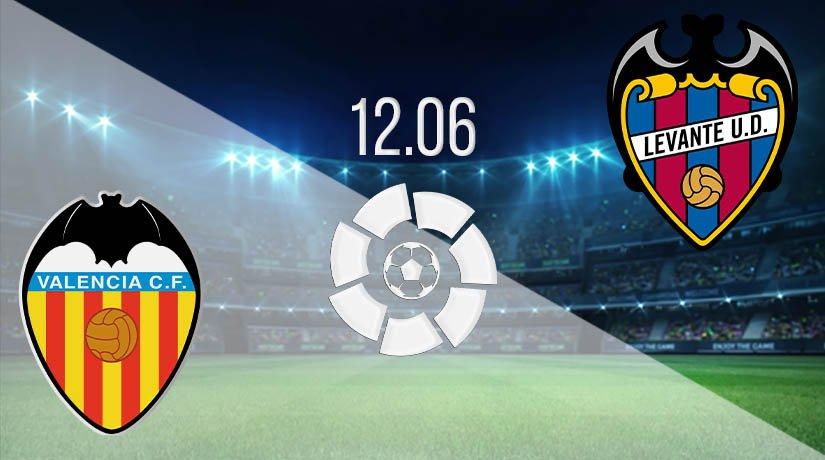 Valencia vs Levante Prediction: La Liga Match on 12.06.2020
