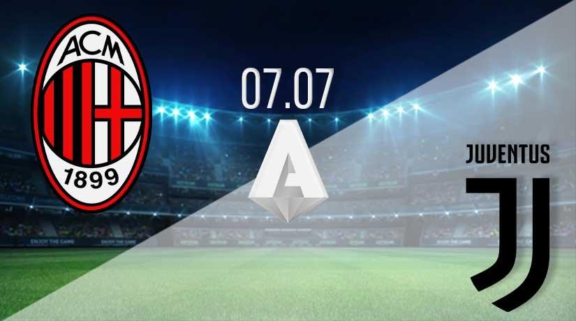 AC Milan vs Juventus Prediction: Serie A Match on 07.07.2020