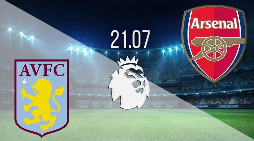 Aston Villa vs Arsenal Prediction: Premier League Match on 21.07.2020