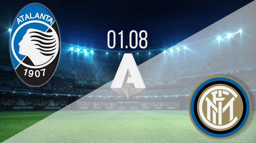 Atalanta vs Inter Milan Prediction: Serie A Match on 01.08.2020