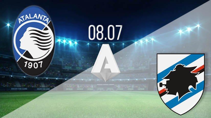 Atalanta vs Sampdoria Prediction: Serie A Match on 08.07.2020