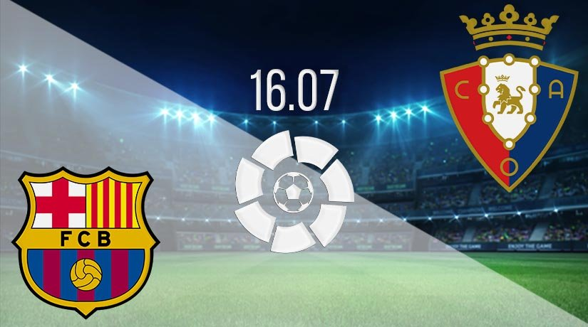 Barcelona vs Osasuna Prediction: La Liga Match on 16.07.2020