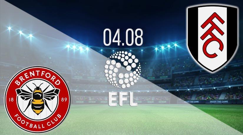 Brentford vs Fulham Playoffs: EFL Match on 04.08.2020