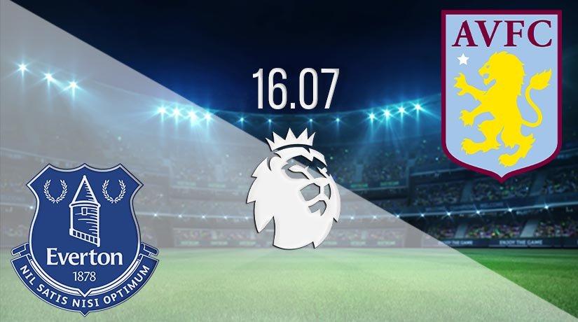 Everton vs Aston Villa Prediction: Premier League Match on 16.07.2020
