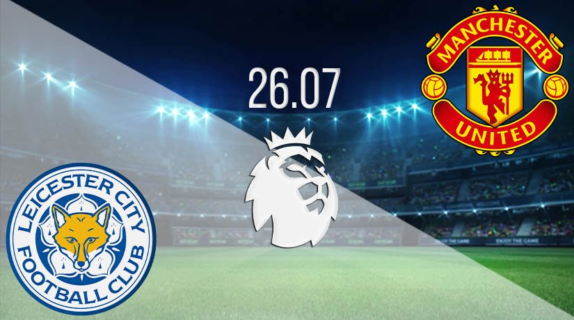 Leicester City vs Manchester United Prediction: Premier League Match on 26.07.2020