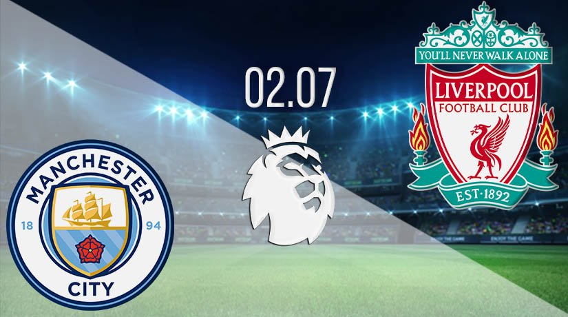 Manchester City vs Liverpool Prediction: Premier League Match on 02.07.2020