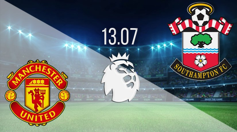Manchester United vs Southampton Prediction: Premier League Match on 13.07.2020