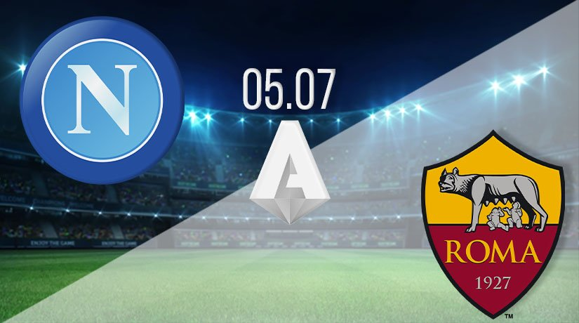 Napoli vs AS Roma Prediction: Serie A Match on 05.07.2020