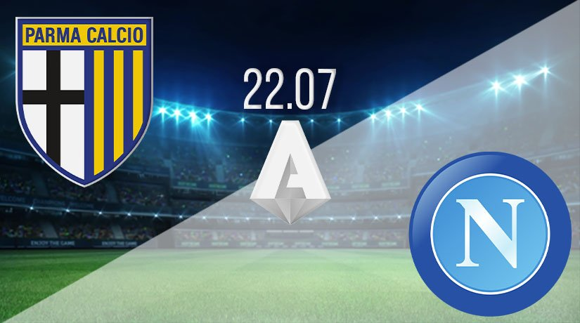 Parma vs Napoli Prediction: Serie A Match on 22.07.2020