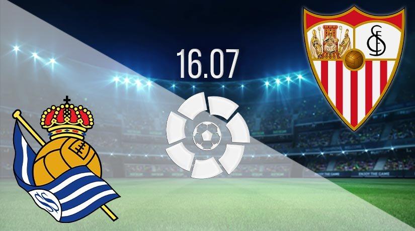 Real Sociedad vs Sevilla Prediction: La Liga Match on 16.07.2020