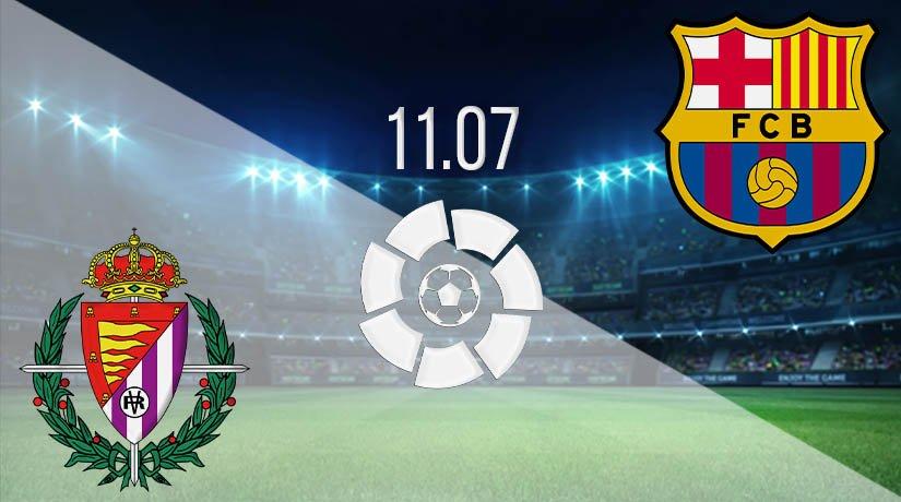 Real Valladolid vs Barcelona Prediction: La Liga Match on 11.07.2020