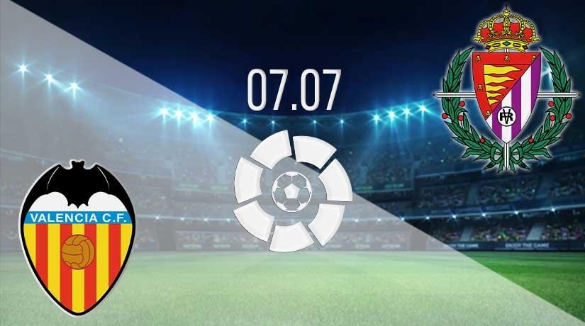 Valencia vs Real Valladolid Prediction: La Liga Match on 07.07.2020