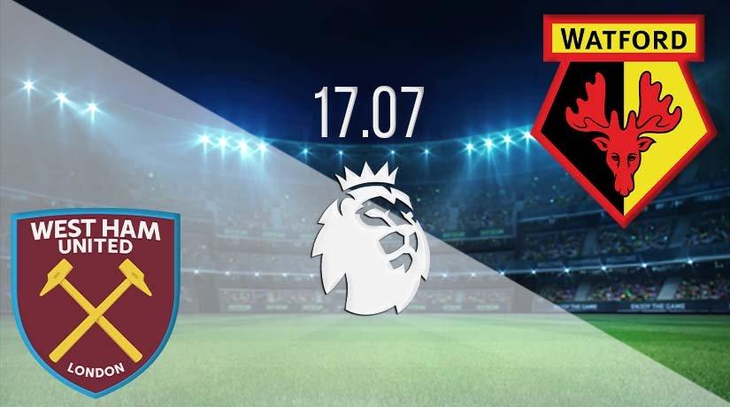 West Ham United vs Watford Prediction: Premier League Match on 17.07.2020