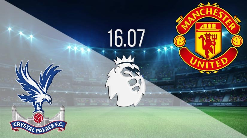 Crystal Palace vs Manchester United Prediction: Premier League Match on 16.07.2020