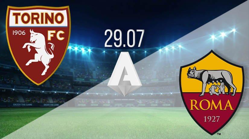 Torino vs AS Roma Prediction: Serie A Match on 29.07.2020