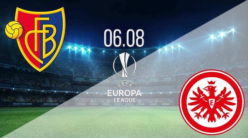 Basel vs Eintracht Frankfurt Prediction: UEL Match on 06.08.2020