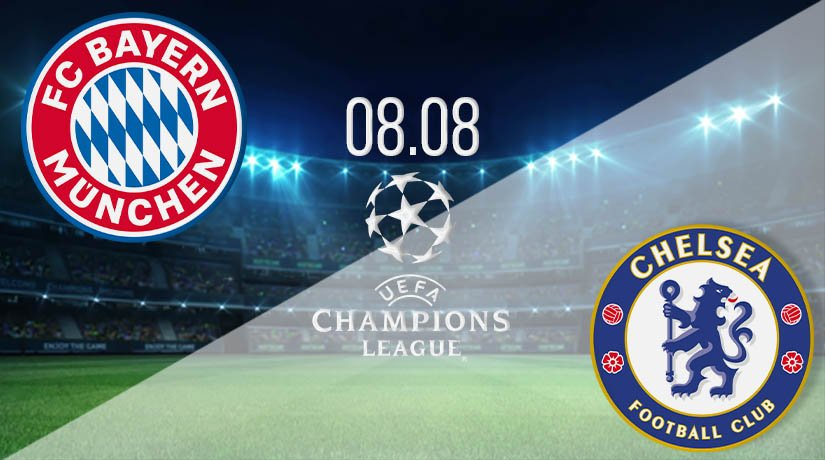 Bayern Munich vs Chelsea Prediction: UEFA Match on 08.08.2020