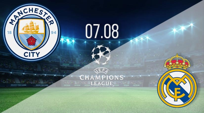 Manchester City vs Real Madrid Prediction: UEFA Match on 07.08.2020