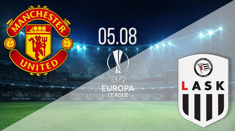 Manchester United vs LASK Prediction: UEL Match on 05.08.2020