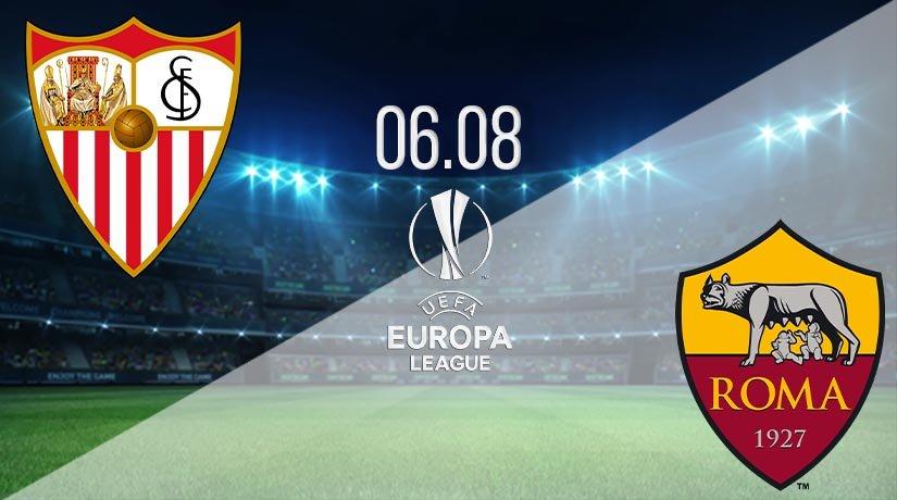 Sevilla vs AS Roma Prediction: UEL Match on 06.08.2020