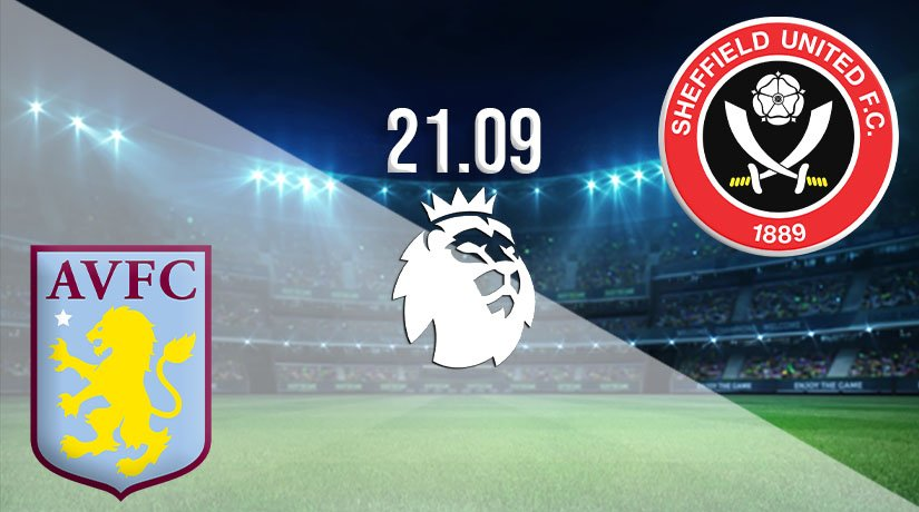 Aston Villa vs Sheffield United Prediction: Premier League Match on 21.09.2020
