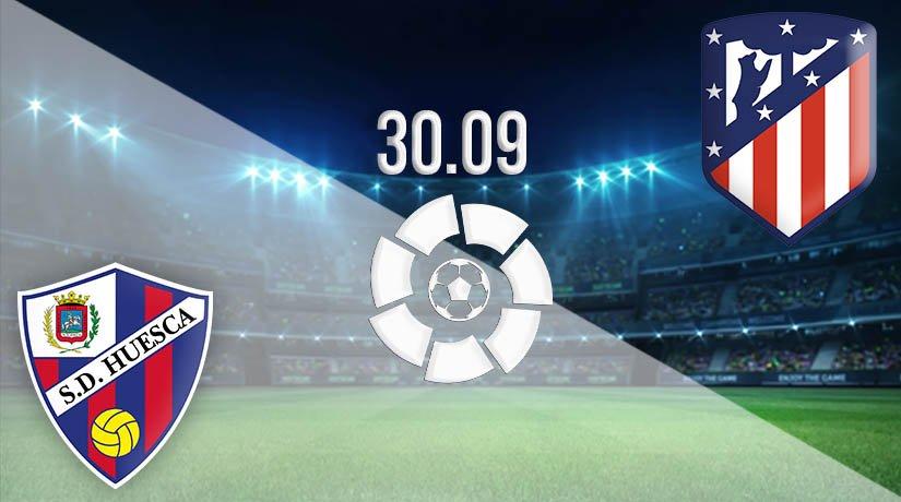 Huesca vs Atletico Madrid Prediction: La Liga Match on 30.09.2020