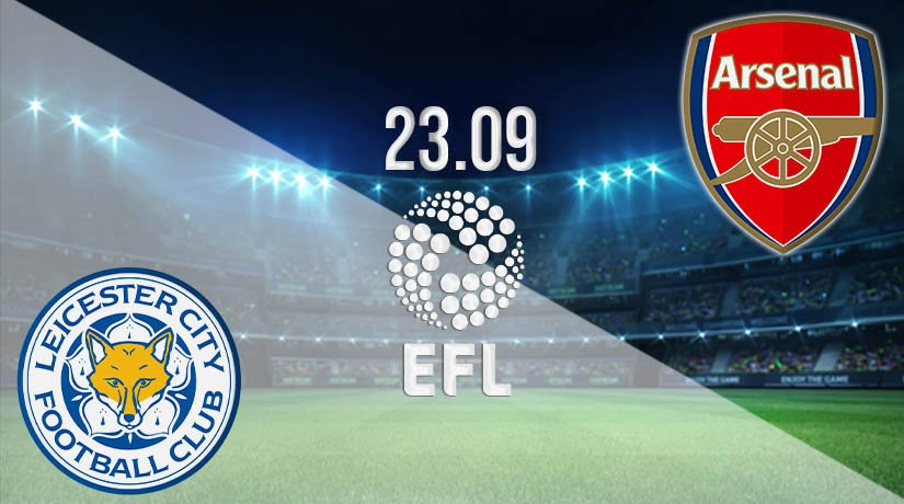 Leicester City vs Arsenal Prediction: EFL Match on 23.09.2020