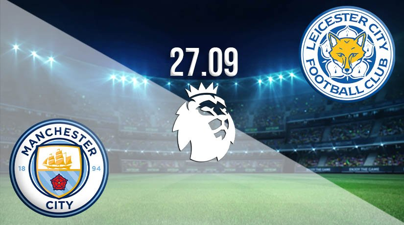 Manchester City vs Leicester City Prediction: Premier League Match on 27.09.2020