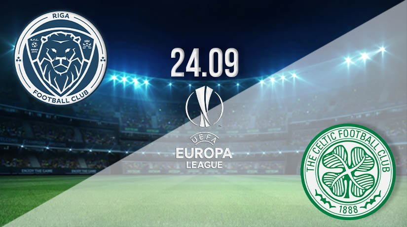 Riga vs Celtic Prediction: Europa League Match on 24.09.2020