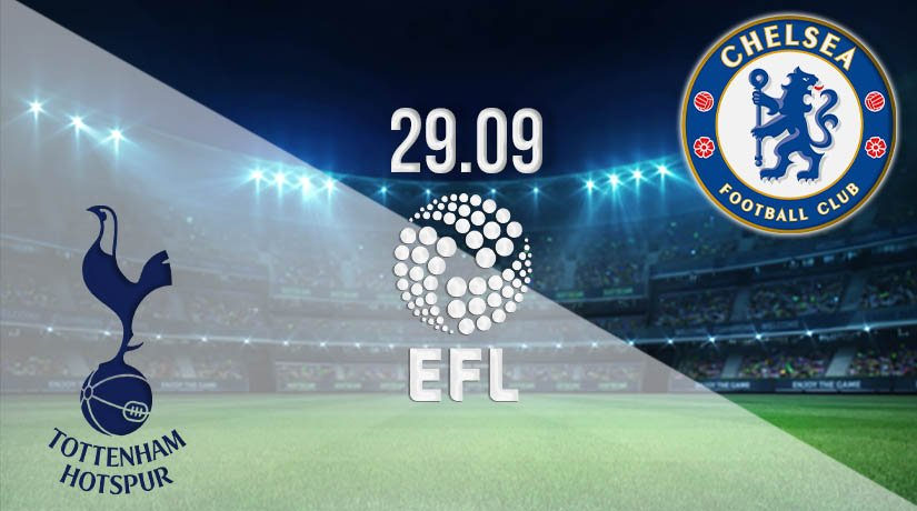 Tottenham Hotspur vs Chelsea Prediction: EFL CUP on 29.09.2020