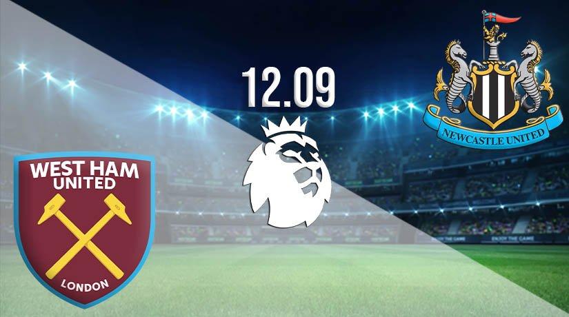 West Ham United vs Newcastle United Prediction: Premier League Match on 12.09.2020