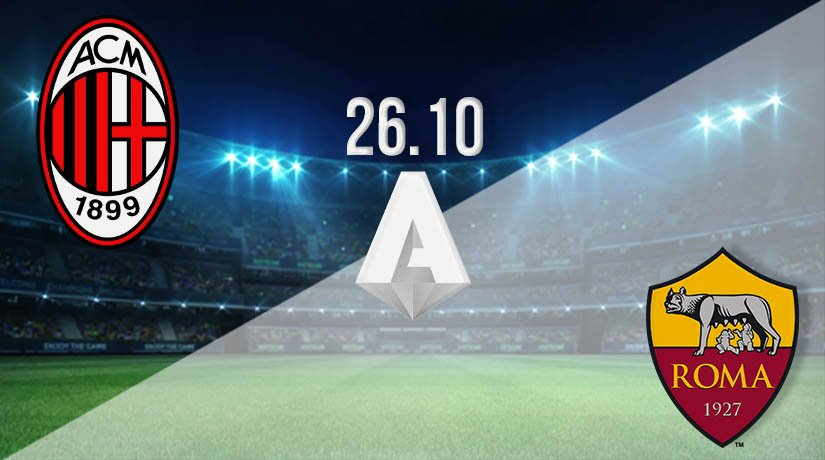 AC Milan vs Roma Prediction: Serie A Match on 26.10.2020