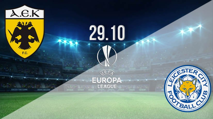 AEK Athens vs Leicester City Prediction: UEFA Europa League Match on 29.10.2020