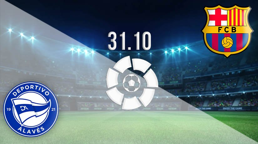 Alaves vs Barcelona Prediction: La Liga Match on 31.10.2020