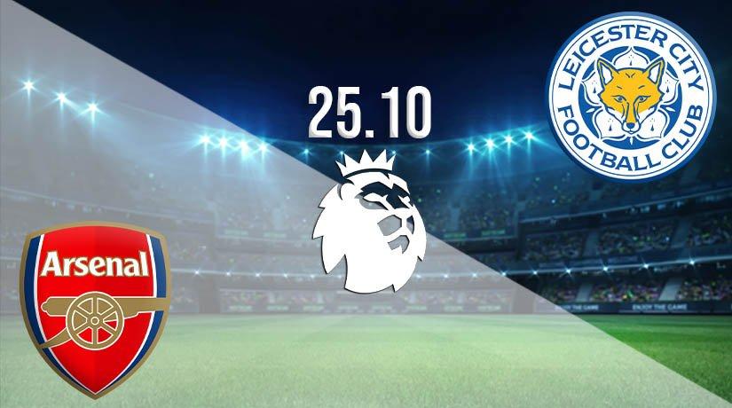 Arsenal vs Leicester City Prediction: Premier League Match on 25.10.2020